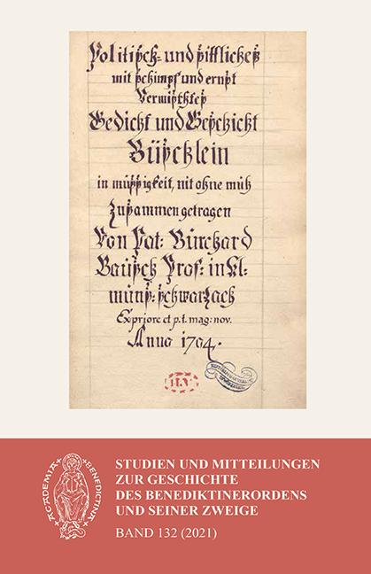 Studien und Mitteilungen zur Geschichte des Benediktinerordens 132 (2021)